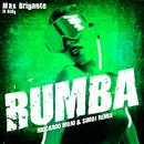 Rumba (Riccardo Moio & SimoJ Remix) feat.Didy/Max Brigante