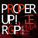 PROPER UP!/The Red Groove Project