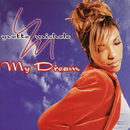 My Dream/Yvette Michele