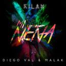 Mi Nena feat.Malak,Diego Val/Kilah