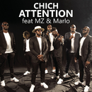 Attention feat.Marlo,MZ/Chich