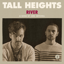 River (Live)/Tall Heights