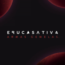 Armas Gemelas/Eruca Sativa