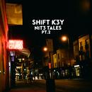 NIT3 TALES, Pt. 2/Shift K3Y