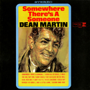 Somewhere There's a Someone/Dean Martin
