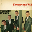 Flowers on the Wall/The Statler Brothers