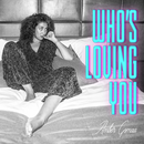Who's Loving You/Amber Gomaa