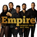 Nobody Else But You feat.Yazz,Sierra McClain/Empire Cast