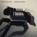 Kisses Back/Matthew Koma