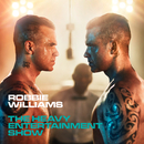 The Heavy Entertainment Show (Deluxe)/Robbie Williams