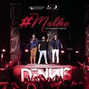 Malbec (Part. Dennis Dj) (Ao Vivo) feat.Dennis DJ/Henrique & Diego