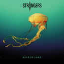 Mirrorland/Strangers