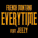 Everytime feat.Jeezy/French Montana