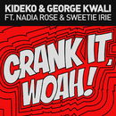 Crank It (Radio Edit) feat.Nadia Rose,Sweetie Irie/Kideko