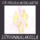 Sitruunaullakolla/Itä-Hollola Installaatio