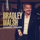 Chasing Dreams/Bradley Walsh