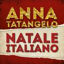 Natale italiano/Anna Tatangelo