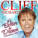 It's Better to Dream (Christmas Mix)/Cliff Richard