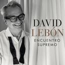 Encuentro Supremo/David Lebón