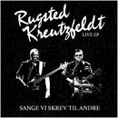 Sange Vi Skrev Til Andre/Rugsted & Kreutzfeldt