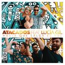 Hasta Que Salga el Sol feat.Lucia Gil/Atacados