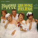 Sour Cream & Other Delights/The Frivolous Five