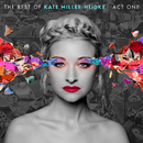 The Best of Kate Miller-Heidke: Act One/Kate Miller-Heidke