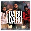 Daru Daru feat.DIVINE,Gangis Khan/Deep Jandu