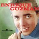 Enrique Guzmán (Mi Corazón Canta)/Enrique Guzmán