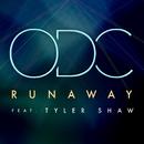 Runaway feat.Tyler Shaw/ODC