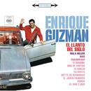 Enrique Guzmán (El Llanto del Siglo)/Enrique Guzmán