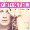 Kärleken är vi (SoundFactory Remixes)/Evelina Olsén