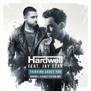 Thinking About You (Hardwell & Kaaze Festival Mix)/Hardwell & Jay Sean