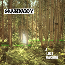 A Lost Machine/Grandaddy
