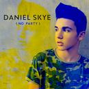 No Party/Daniel Skye