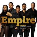 Mama (Stripped Down Version) feat.Jussie Smollett/Empire Cast