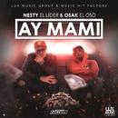 Ay Mami/Nesty El Lider & Osak El Oso