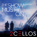 The Show Must Go On/2CELLOS