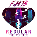 Regular (The Remixes)/FHB