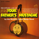 Recorded Live at Your Father's Mustache/The World's Finest Banjo Band