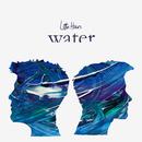 Water/Little Hours