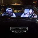 One Eye On the Door (Zdot Remix)/Professor Green