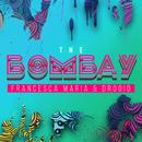 The Bombay/Francesca Maria & Drooid