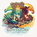 Glorious Heights/Montaigne