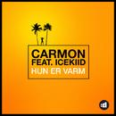 Hun Er Varm feat.ICEKIID/Carmon