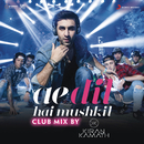 """Ae Dil Hai Mushkil (Club Mix By DJ Kiran Kamath) [From """"Ae Dil Hai Mushkil""""]/Pritam, Arijit Singh & Kiran Kamath"""