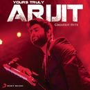 Yours Truly Arijit/Arijit Singh