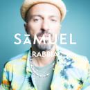 Rabbia/Samuel