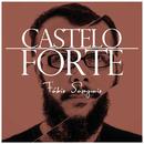 Castelo Forte/Fábio Sampaio