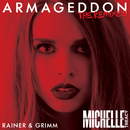 Armageddon (Rainer + Grimm Remix)/Michelle Treacy